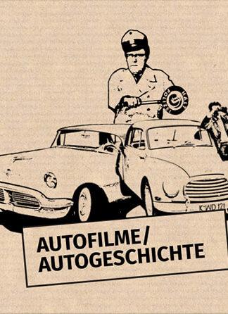 Autofilme / Autogeschichte