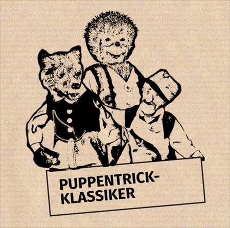 Puppentrick-Klassiker