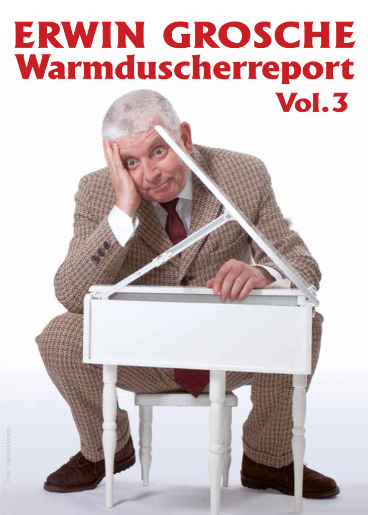 Erwn Grosche - DVD 'Erwin Grosche: Warmduscherreport Vol. 3'  (23.08.2019)